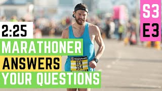 MARATHON Q&A TIME! Answering your top 10 questions! S3E3 LOVED THIS!