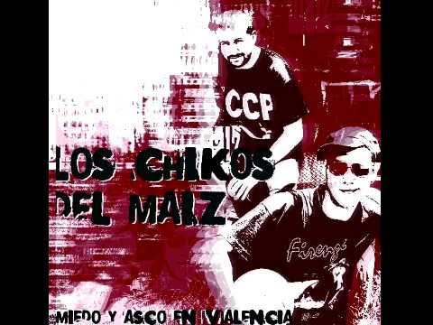Los Chikos Del Maiz - Miedo y Asco en Valencia (CD entero)
