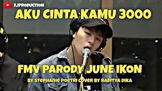 F JUNE I LOVE YOU 3000 by Stephanie Poetri COVER VERS INDONESIA OLEH RADITYA DIKA ily3000