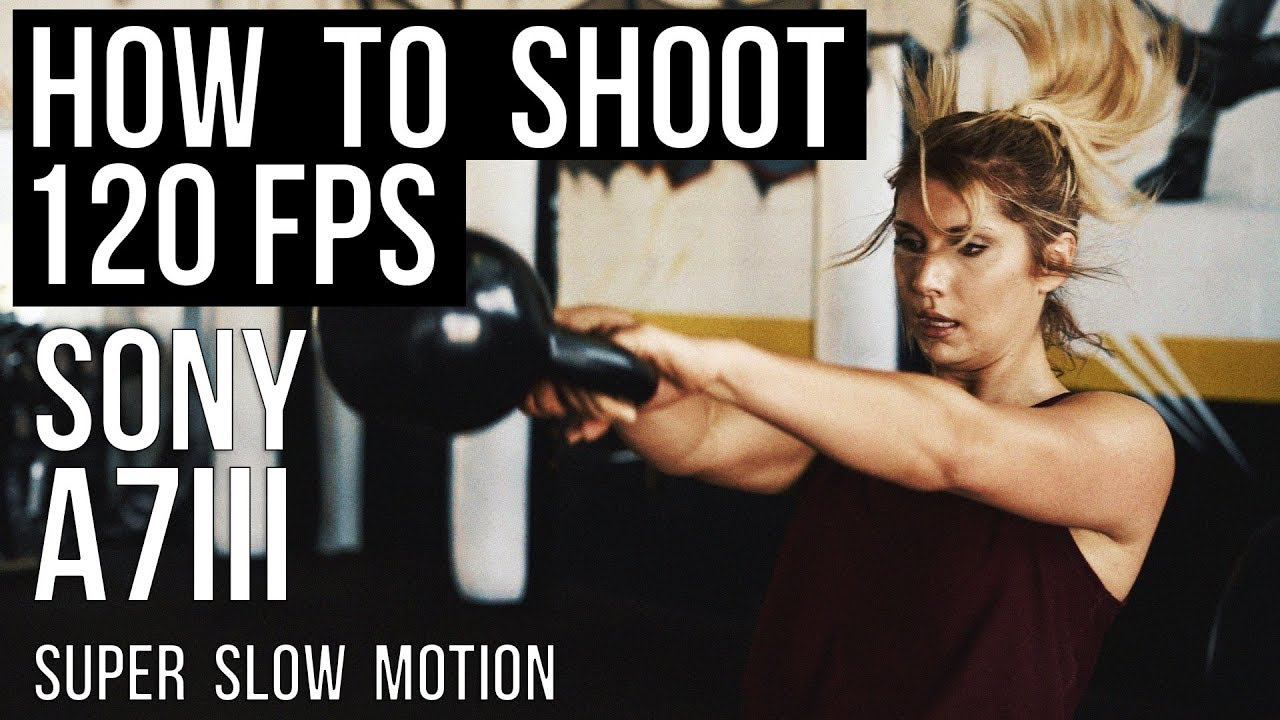 Sony A7III 120FPS SLOW MOTION HOW TO TUTORIAL | #TheDigitalStoryteller