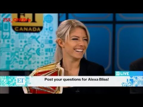 GODDESS Alexa Bliss ET Canada Interview Trish Stratus Nikki Bella Nia Jax WWE