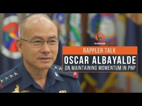 Rappler Talk: Oscar Albayalde on maintaining momentum in PNP