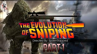Evolution of Sniping - Call of Duty Documentary Part 1 (2007-2013)