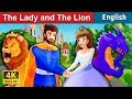 The Lady and The Lion Story in English | Bedtime Stories | English Fairy Tales