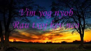 Tus Kuv Nco - Lis Koob Xyooj/Paj Zaub Thoj Lyrics