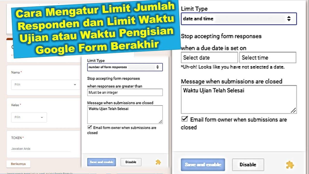 Mengatur Limit Waktu Dan Jumlah Responden Google Form Atur Waktu Dan Jumlah Peserta Ujian Online Youtube