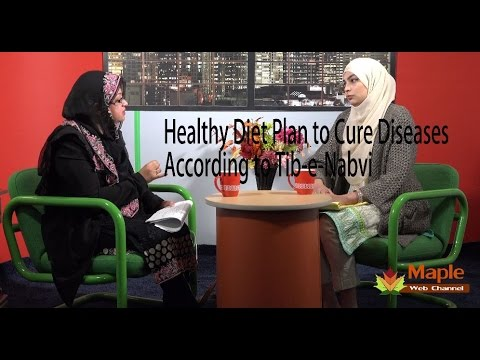 Dr. Nazia Gulfam Talks on Healthy Diet Plan According to Tib-e-Nabvi to Cure Diseases (Part-1)