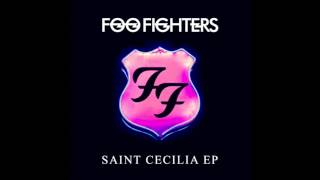 Foo Fighters - Saint Cecilia (Full EP)