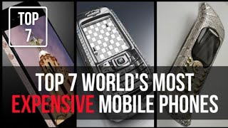 TOP 7 MOST EXPENSIVE MOBILES IN THE WORLD