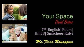 Your Space|David Bates| 7th English| Poem| Unit 3| Samacheer Kalvi| TNPSC