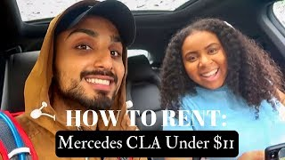 HOW TO  RENT A NEW MERCEDES CLA FOR UNDER $11 | DC