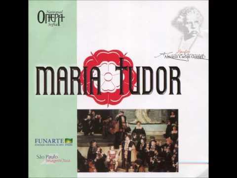 Carlos Gomes Maria Tudor