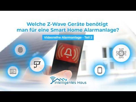 welche-z-wave-geräte-benötigt-man-für-eine-smart-home-alarmanlage?---videoreihe-alarmanlage---teil-2