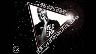 Repeat youtube video Out of My Mind (Clark Kent Remix) [HD]