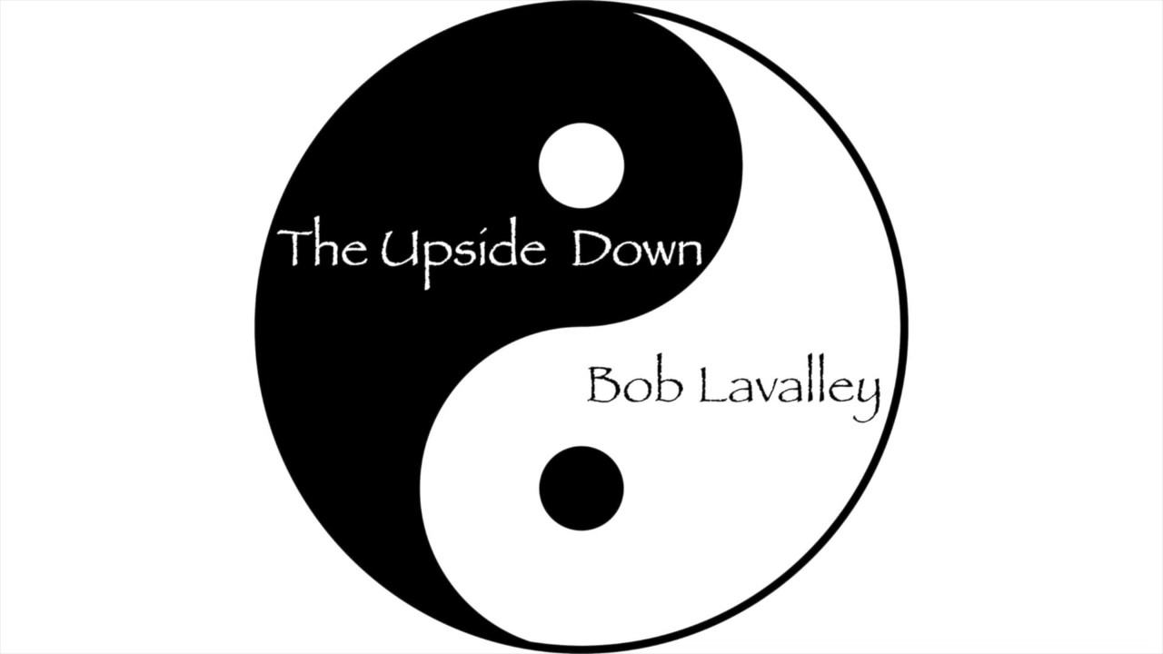 The upside down full album bob lavalley youtube the upside down full album bob lavalley buycottarizona