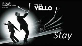 Yello - Stay