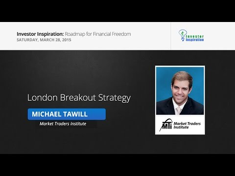 London Breakout Strategy | Micheal Tawill