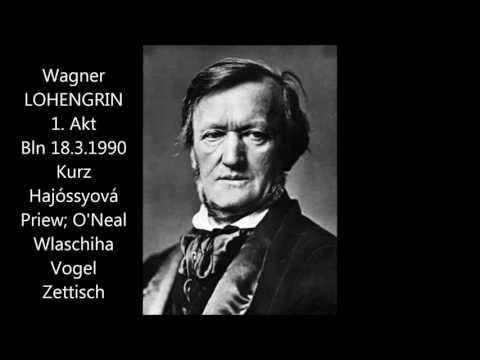 Wagner: Lohengrin - 1. Akt (Berlin, 18.3.1990)