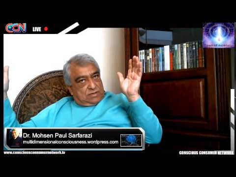 Dawn Of Ascension on CCN - Dr. Mohsen Paul Sarfarazi: Episode1: Introduction