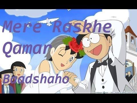"""Mere Rashke Qamar"" Song || Baadshaho || Doraemon Version Song With Lyrics || Nobita, Shizuka"