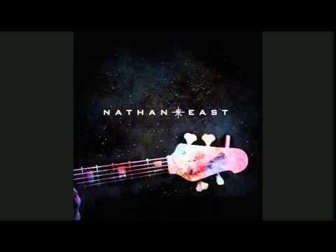 [HQ] NATHAN EAST    101 EASTBOUND [2014 Smooth Bass guitar Jazz,bossa nova]