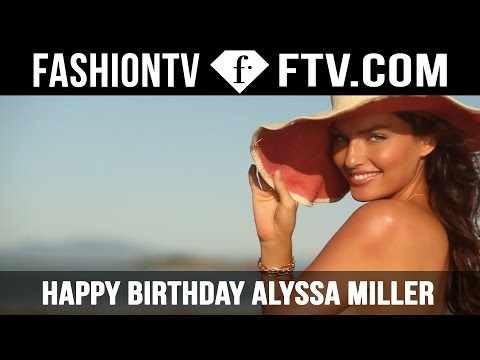 Alyssa Miller Happy Birthday! | FTV.com