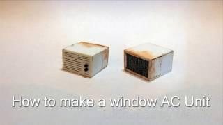Anleitung zum erstellen einer 1/24 Skala-Fenster AC-Einheit