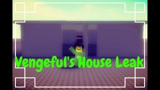 Roblox Script Showcase Episode #163 Vengeful's House [LEAK]