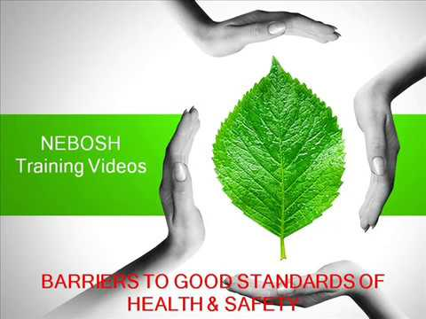 IGC 1 - Barriers to Good Standards of Health & Safety