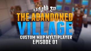Minecraft: THE ABANDONED VILLAGE - #2 - مع فارس