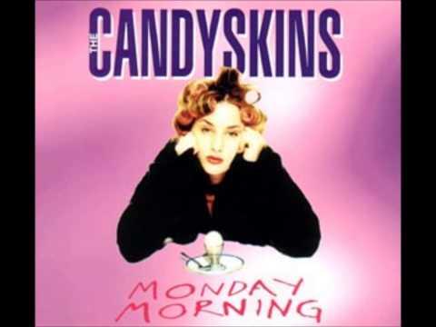 Monday Morning  The Candyskins