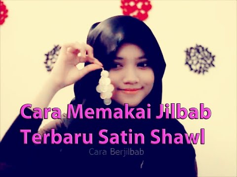 Cara Memakai Jilbab Terbaru Satin Shawl and Earrings  YouTube