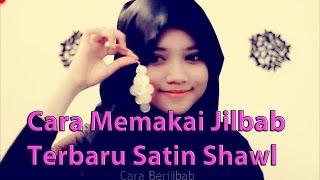 Cara Memakai Jilbab Terbaru Satin Shawl and Earrings
