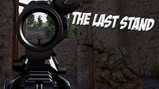 ► THE LAST STAND -  Squad Gameplay