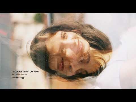 Pasto - Aku Pasti Kembali (Cover by Della Firdatia)