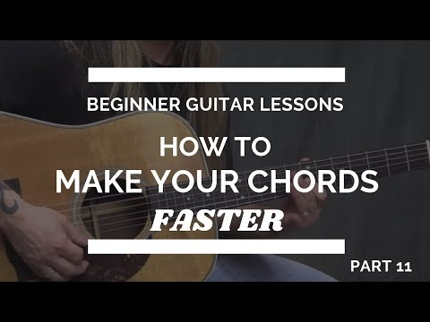 2-tips-to-switch-your-guitar-chords-quickly---beginner-guitar-lesson-#11