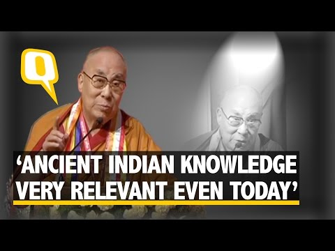The Quint: Ancient Indian Knowledge Very Relevant Even Today: Dalai Lama
