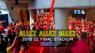The loudest Allez Allez Allez entering stadium before CL Final Kyiv (as quoted by Jamie Webster!)