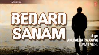 Dil Mein Samakar Wo Bedardi Full Song | Bedard Sanam Album | Anuradha Paudwal, Kumar Vishu
