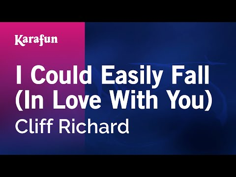 Karaoke I Could Easily Fall (In Love With You) - Cliff Richard *