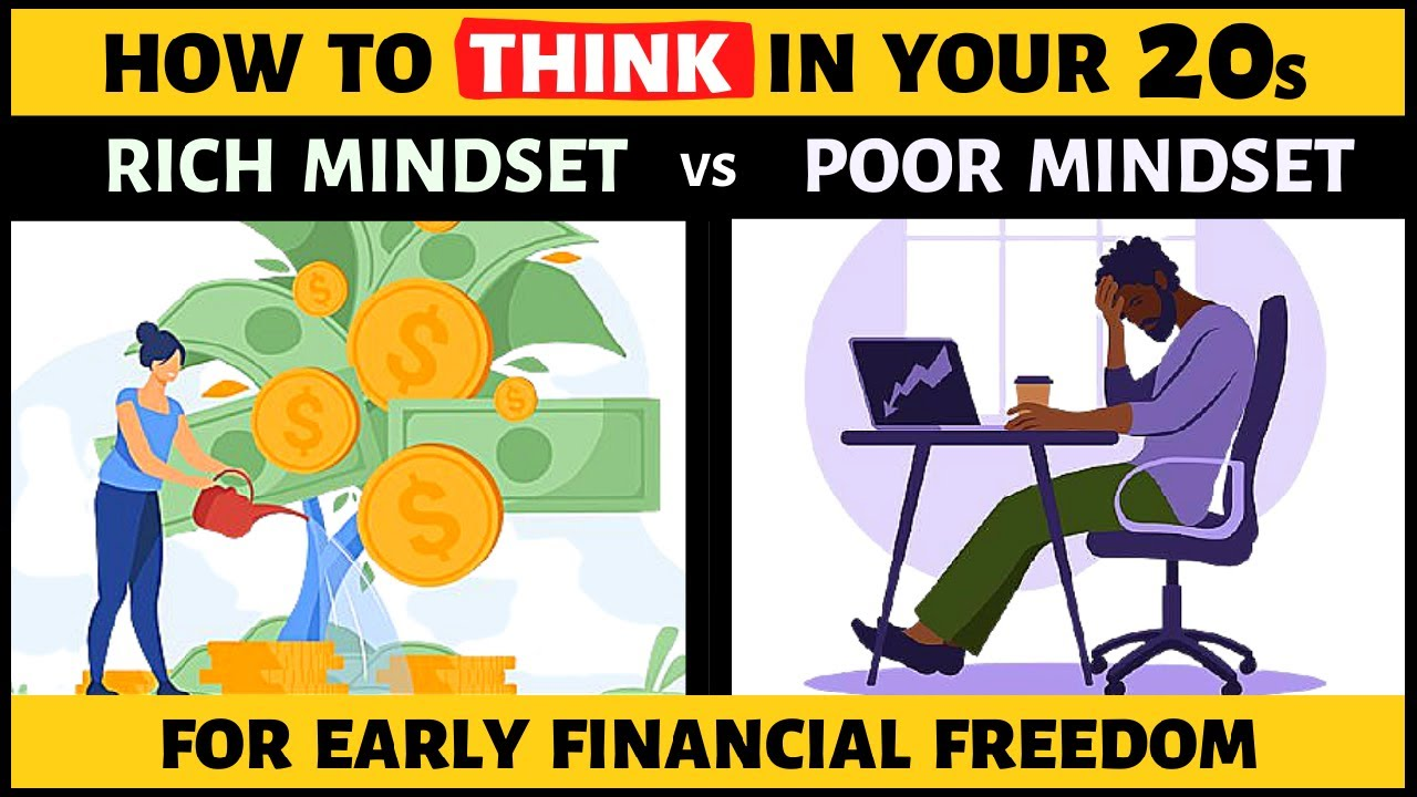 How to THINK in Your 20s | RICH MINDSET vs POOR MINDSET