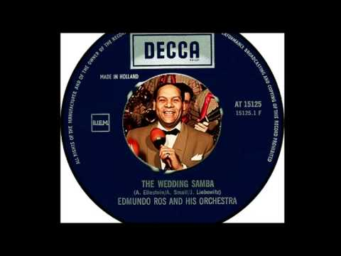 Edmundo Ros & His Orchestra - The Wedding Samba (1950)