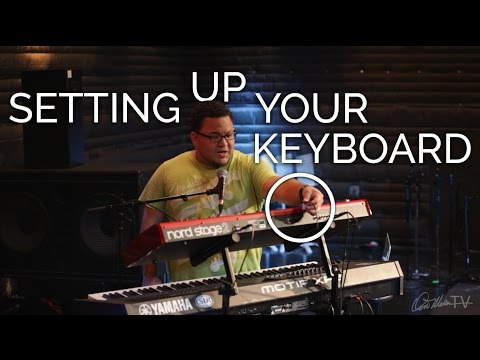 Setting up Your Keyboard   Worship Keyboard Workshop