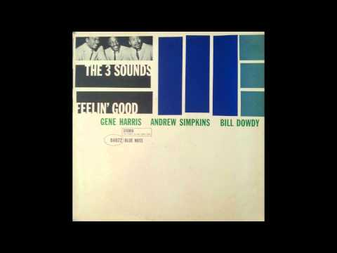 The Three Sounds - Feelin' Good