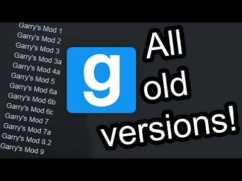 Overview Of All Old Versions Of Garry's Mod (link In Description)