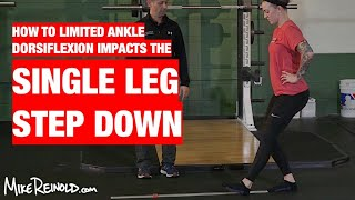How Limited Ankle Dorsiflexion Impacts the Single Leg Step Movement