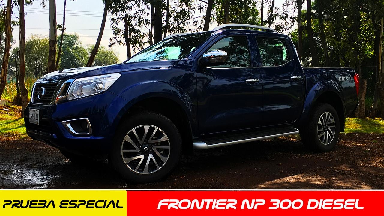 Nissan Frontier Diesel >> Nissan NP300 Frontier Diésel a prueba - CarManía - YouTube