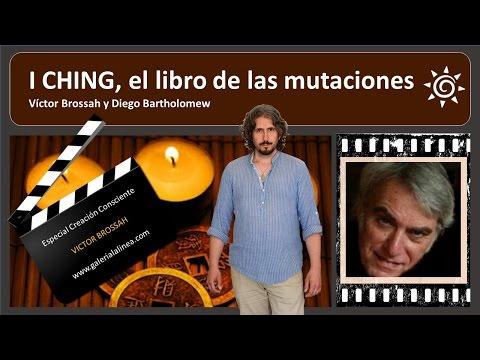 I CHING, el libro de las mutaciones/ Victor Brossah y Diego Bartholomew
