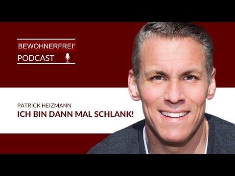 Bewohnerfrei Podcast #50 Patric Heizmann - Ich bin dann mal schlank!
