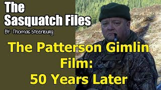 The Patterson-Gimlin Film: 50 Years Later